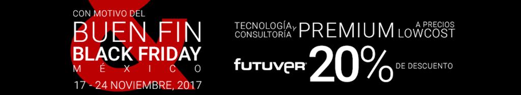 El 'Buen Fin & Black Friday 2017' llega a Futuver México